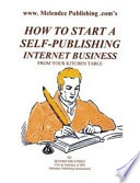 How to Start a Self Publishing Internet Business