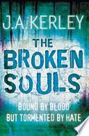The Broken Souls  Carson Ryder  Book 3