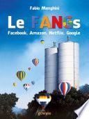 Le FANGs: Facebook, Amazon, Netflix, Google