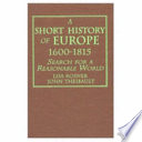 A Short History of Europe  1600 1815