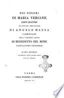Dei dolori di Maria vergine canti quattro in ottave sdrucciole di Angelo Mazza parmigiano colla versione latina di Benedetto Del Bene gentiuomo veronese