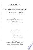 Stresses in Structural Steel Angles, with Special Tables