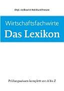 Wirtschaftsfachwirte  Das Lexikon