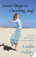 Seven Steps to Choosing Joy