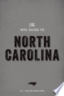 The WPA Guide to North Carolina