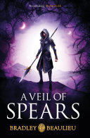 A Veil Of Spears : sharakhai, and since then the...