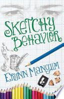 Sketchy Behavior