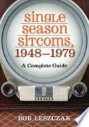 Single Season Sitcoms  1948 1979