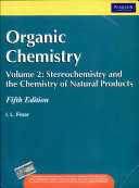 Organic Chemistry  Volume 2  Stereochemistry And The Chemistry Natural Products  5 E