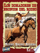 Los Domadores de Broncos del Rodeo  Rodeo Bronc Riders