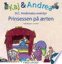 Kaj & Andrea - Prinsessen på ærten