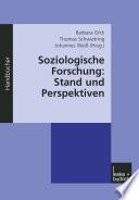 Soziologische Forschung: Stand und Perspektiven
