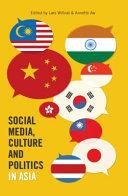 Social Media  Culture and Politics in Asia