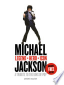 Michael Jackson     Legend  Hero  Icon  A Tribute to the King of Pop