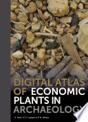 Digital Atlas of Economic Plants in Archaeology Illustrations Of Subfossil Remains Of