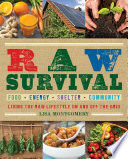 Raw Survival : a solution to meet our daily needs,...