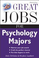 Great Jobs for Psychology Majors  3rd Ed