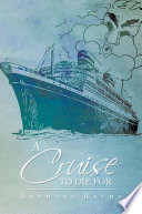 A Cruise To Die For : a junior associate in the prestigious law...