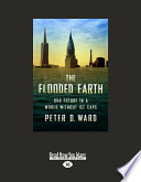 The Flooded Earth Be An Unavoidable Part Of Our