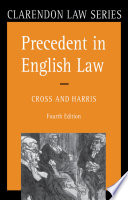 Precedent in English Law A Basic Guide To The Current Doctrine Of