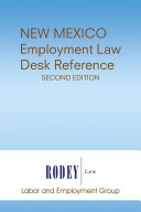 New Mexico Employment Law Desk Reference (Second Edition)
