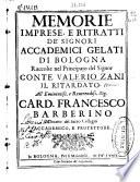 Memorie imprese  e ritratti de Signori Accademici Gelati di Bologna
