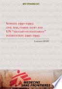 Somalia 1991 1993  Civil War  Famine Alert and a UN  Military Humanitarian  Intervention