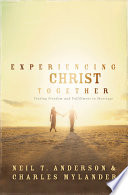 Experiencing Christ Together