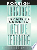 Foreign Language Teacher s Guide to Active Learning