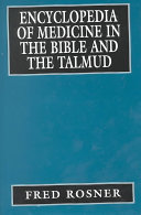 Encyclopedia Of Medicine In The Bible And The Talmud : for medicine and physiology during the twentieth century...