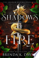 Shadows Of Fire The Shadow Realms Book 1