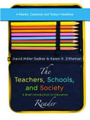 The Teachers Schools And Society