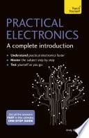 Practical Electronics  A Complete Introduction