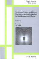 Neutrons  X rays and Light