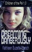 Dreaming Dangerously Book PDF