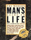 The Modern Man s Guide to Life