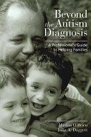 Beyond the Autism Diagnosis