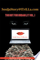 SouljaStory iTriLLa com  TOO HOT FOR URBAN LIT