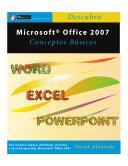 Microsoft Office 2007 Conceptos Basicos (Spanish Edition)