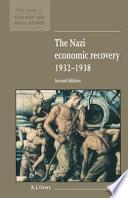 The Nazi Economic Recovery 1932 1938