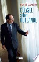 L'Élysée selon Hollande