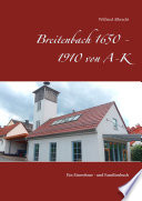 Breitenbach 1650 - 1910 von A-K