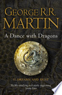 A Dance With Dragons  Part 1 Dreams and Dust  A Song of Ice and Fire  Book 5