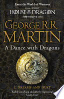 A Dance With Dragons: Part 1 Dreams and Dust (A Song of Ice and Fire, Book 5) by George R.R. Martin