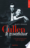 Cullen Le Scandaleux Extrait Offert