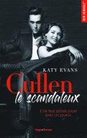 Cullen, le scandaleux -Extrait offert-