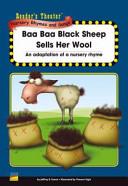 Reader s Theater Nursery Rhymes and Songs  Baa baa black sheep sells her wool