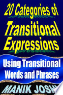 Transitional Words and Phrases: Using Transitional Expressions:
