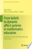 From beliefs to dynamic affect systems in mathematics education