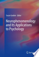 Neurophenomenology and Its Applications to Psychology And The Philosophy Of Enactive Or Embodied